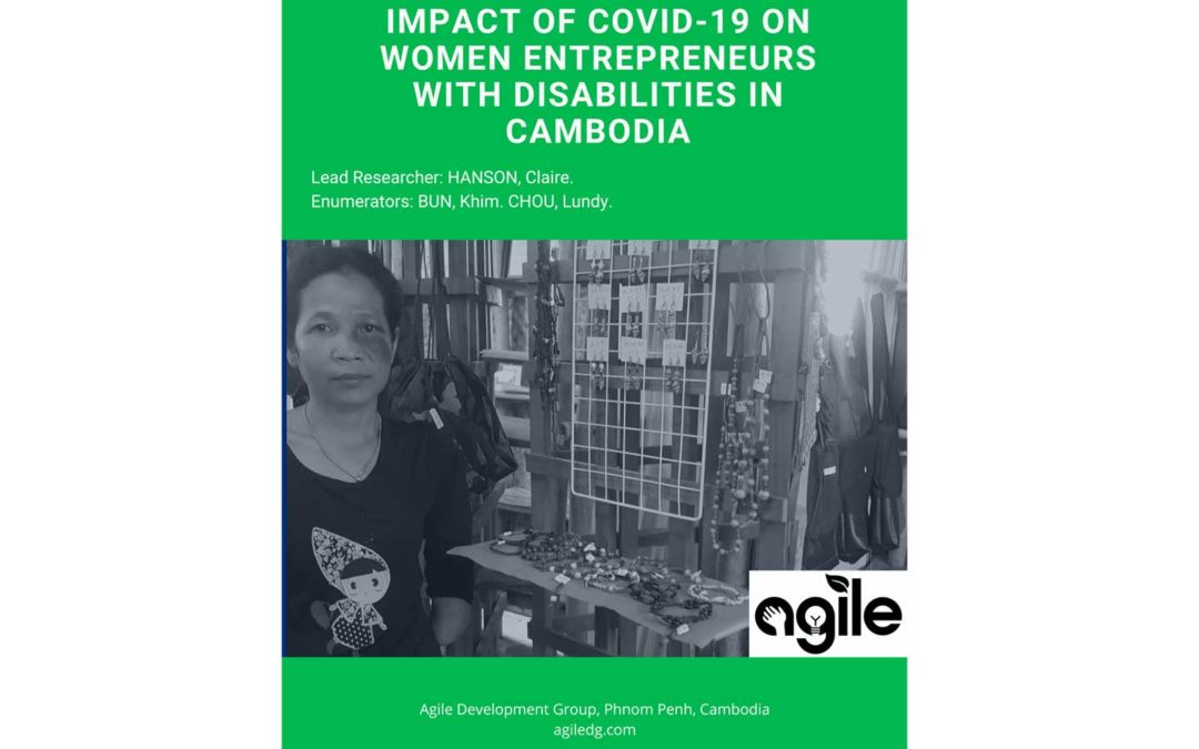 Impact of COVID-19 on Women Entrepreneurs with Disabilities in Cambodia