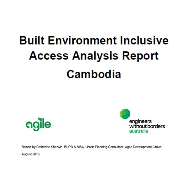Built Environment Inclusive Access Analysis Report Cambodia